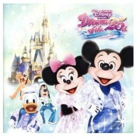 東京ディズニーリゾート ドリームス・オブ25th〜リメンバー・ザ・ミュージック・デラックス/(ディズニー)