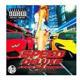 オムニバス/SPEED DLUXE−Liberty Walk Megamix− mixed by DJ NANA