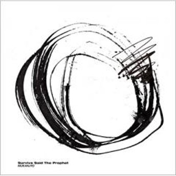 Survive Said The Prophet / MUKANJYO【CD Maxi】