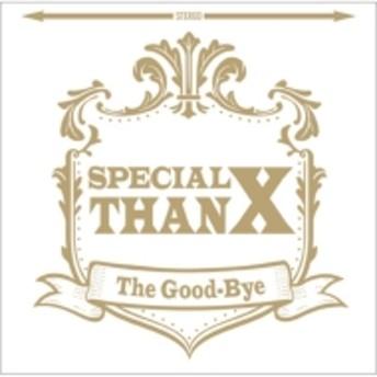 The Good-Bye/Special Thanx (+dvd)(Ltd)