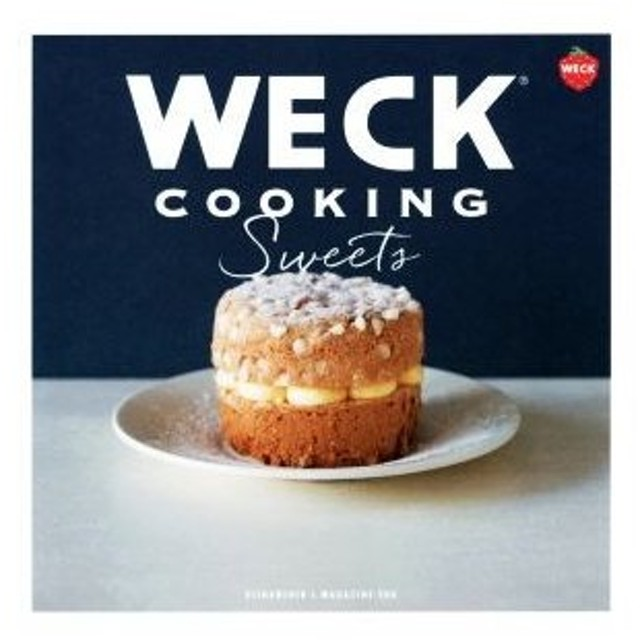 WECK COOKING Sweets/京阪神エルマガジン社(その他)
