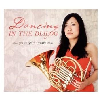 山村優子/DANCING IN THE DIALOG