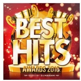 DJ MANAMI/BEST HITS AWARD 2016 mixed by DJ MANAMI