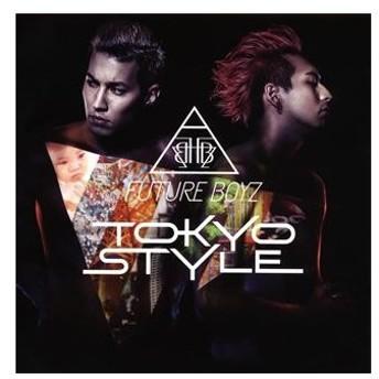 フューチャー・ボーイズ/TOKYO STYLE