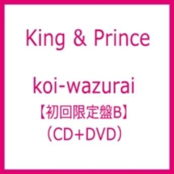 King & Prince/Koi-wazurai (B)(+dvd)(Ltd)