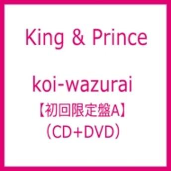 King & Prince/Koi-wazurai (A)(+dvd)(Ltd)