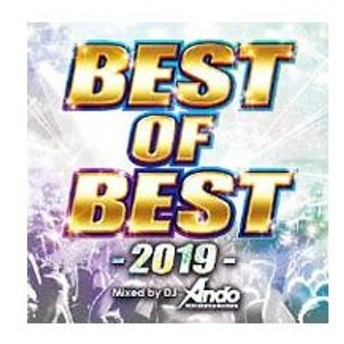 オムニバス/BEST OF BEST−2019− Mixed by DJ Ando