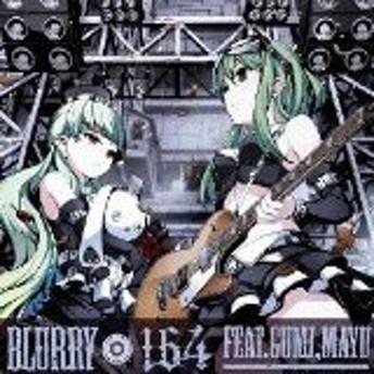 【中古】BLURRY (ジャケットイラストレーター:鳥越タクミ) / 164 feat. GUMI、MAYU 【管理:52737