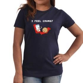 I feel crumby 女性の Tシャツ