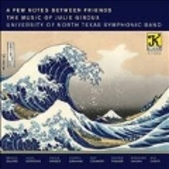 A Few Notes Between Friends - The Music of Julie Giroux CD