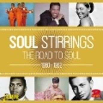 Soul Stirrings: The Road to Soul 1960-1962 CD