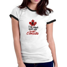 I'm that man who loves Canada リンガー 女性の Tシャツ