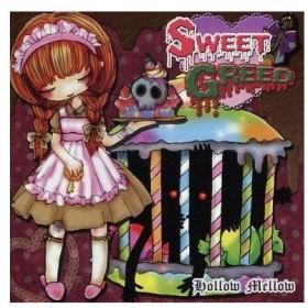 中古同人音楽CDソフト SWEET GREED / Hollow Mellow