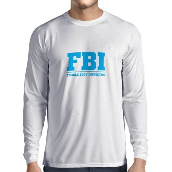 lepni.me 男性用長袖Tシャツ 女性のボディインスペクタ - FBI - ジョーク引用、面白いスローガン (S ホワイト ブルー)