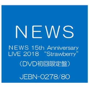 ソニーミュージックNEWS 15th Anniversary LIVE 2018 「Strawberry」 [初回生産限定盤]【DVD】JEBN-0278/80