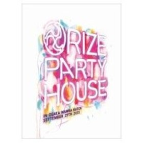 "RIZE ライズ / ""PARTY HOUSE"" in OSAKA  〔DVD〕"