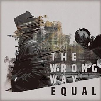 (中古)【CD】Equal/The wrong way(限定盤)(DVD付)(管理番号:552212)