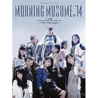 【中古】14章~The message~(初回生産限定盤A)(DVD付) / モーニング娘。'14【管理:529670】