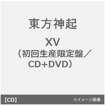 東方神起/XV(初回生産限定盤/CD+DVD)(限定特典なし)