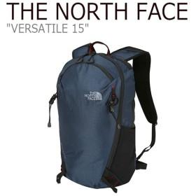 ノースフェイス バックパック THE NORTH FACE メンズ レディース VERSATILE 15 バーサトル15 リュック 15リットル NAVY ネイビー NM2SJ01B バッグ