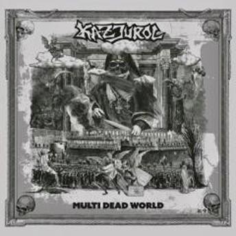 Kazjurol / Multi Dead World【CD】