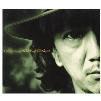 中古邦楽CD Char / Char played With and Without