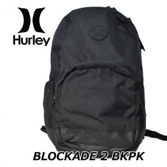 HURLEY ハーレー リュック バックパック BAG   BLOCKADE2 (HU0005)