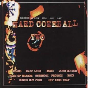 HARD CORE BALL 2(中古品)