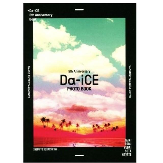 Da‐iCE 5th Anniversary Book/Da‐iCE(その他)