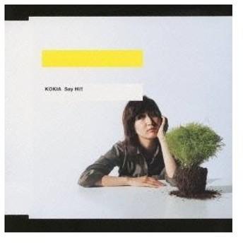 KOKIA/Say Hi!! 【CD】