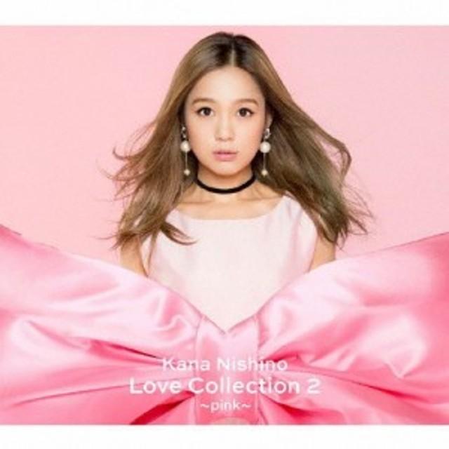 [枚数限定][限定盤]Love Collection 2 ~pink~(初回生産限定盤)/西野カナ[CD+DVD]【返品種別A】