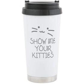 CafePress–Show Me Your Kitties–ステンレス鋼旅行マグ、断熱16オンスコーヒータンブラー