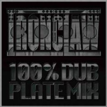 Kako From Iron Claw / Iron Claw 100% Dub Plate Mix【CD】