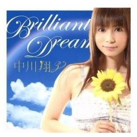 Brilliant Dream/中川翔子