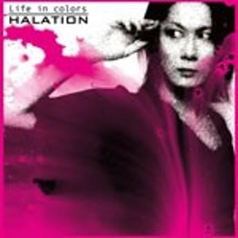 Life in colors/HALATION[CD]【返品種別A】