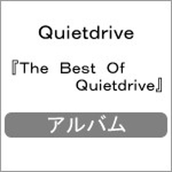 The Best Of Quietdrive/Quietdrive[CD]【返品種別A】