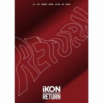 [枚数限定][限定盤]RETURN(初回生産限定盤/Blu-ray Disc2枚付)/iKON[CD+Blu-ray]【返品種別A】