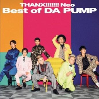 [枚数限定]THANX!!!!!!!Neo Best of DA PUMP 【CD+DVD盤】/DA PUMP[CD+DVD]【返品種別A】