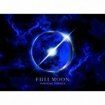 [枚数限定][限定盤]FULL MOON(初回生産限定盤/DVD付)/HIROOMI TOSAKA[CD+DVD]【返品種別A】
