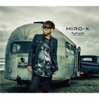 future -reboot version-/HIRO-X[CD]【返品種別A】