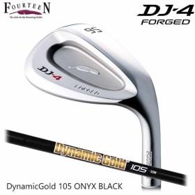 (メーカーカスタム)FOURTEEN フォーティーン DJ-4 ウェッジ Dynamic Gold 105 Onyx Black