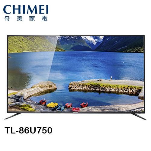 CHIMEI奇美 86吋 4K 安卓系統液晶電視 U750系列 TL-86U750