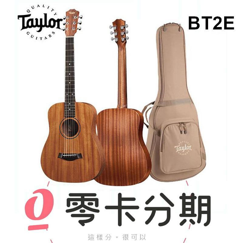 Taylor BT2E Baby 吉他 旅行吉他 面單 可插電 含原厰厚袋 BT-2E [唐尼樂器]