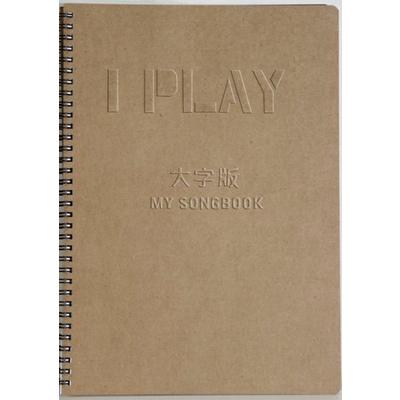 I PLAY+音樂手冊大字版MY SONGBOOK(流行歌曲簡譜)