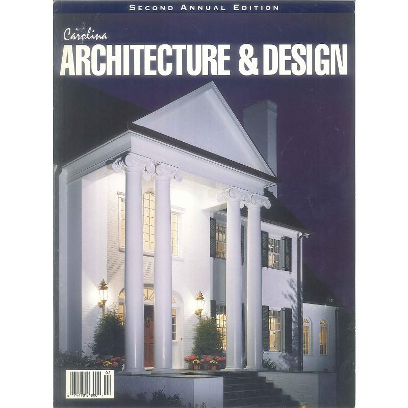 Carolina Architecture and Design Second Annual Edition