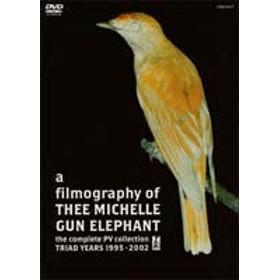 [送料無料] a filmography of THEE MICHELLE GUN ELEPHANT ~the complete PV collection~ [DVD]