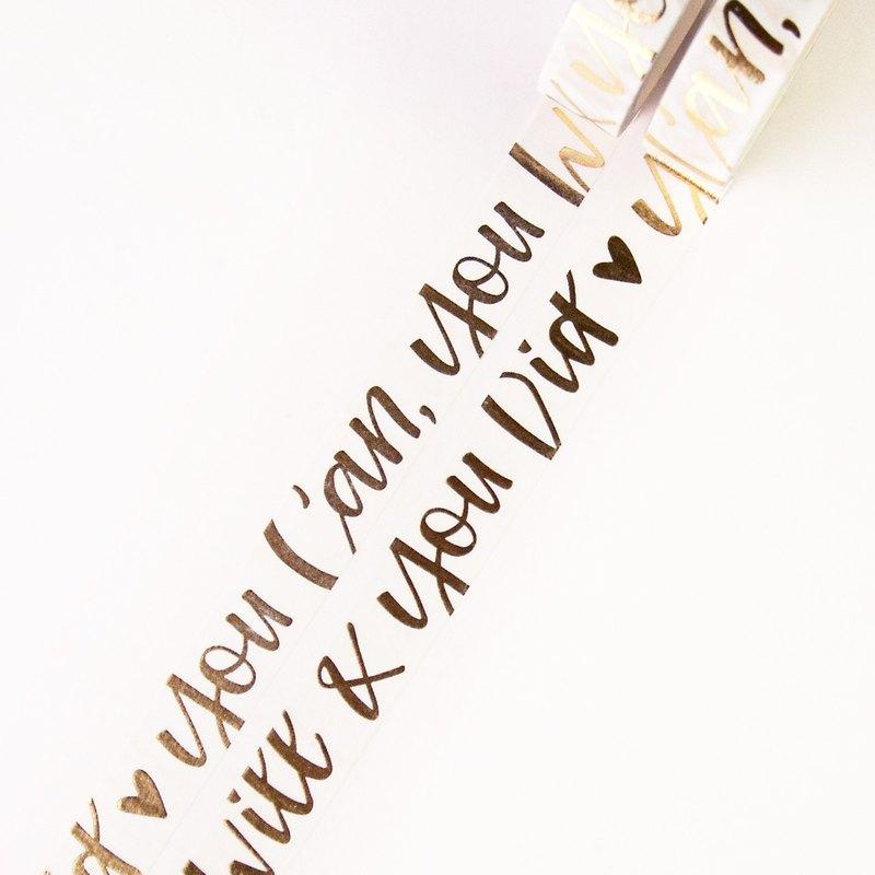 美麗的金箔毛筆刻字引用和紙膠帶 - 你能你會和你做過