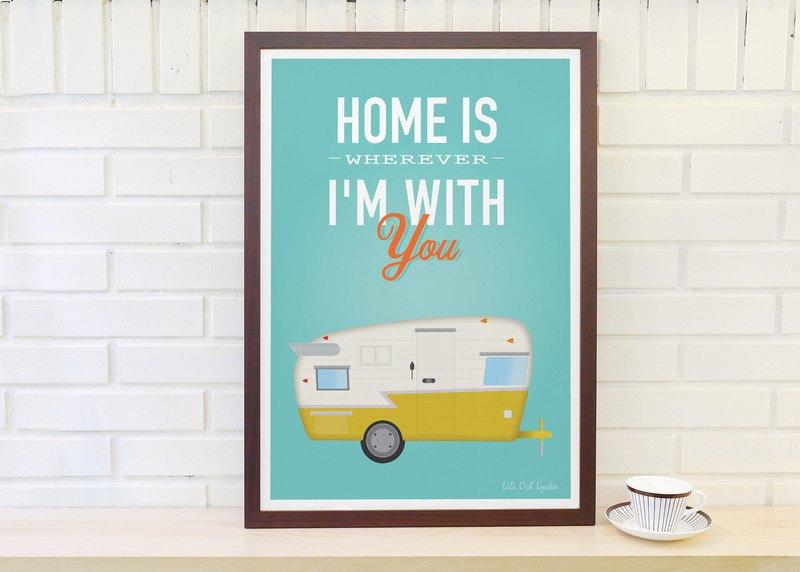 北歐復古簡約海報 Home is wherever I'm with you 原創 不含外框