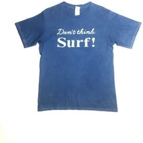 藍染-T Don't think. Surf!