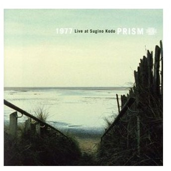 1977 Live at Sugino Kodo/PRISM